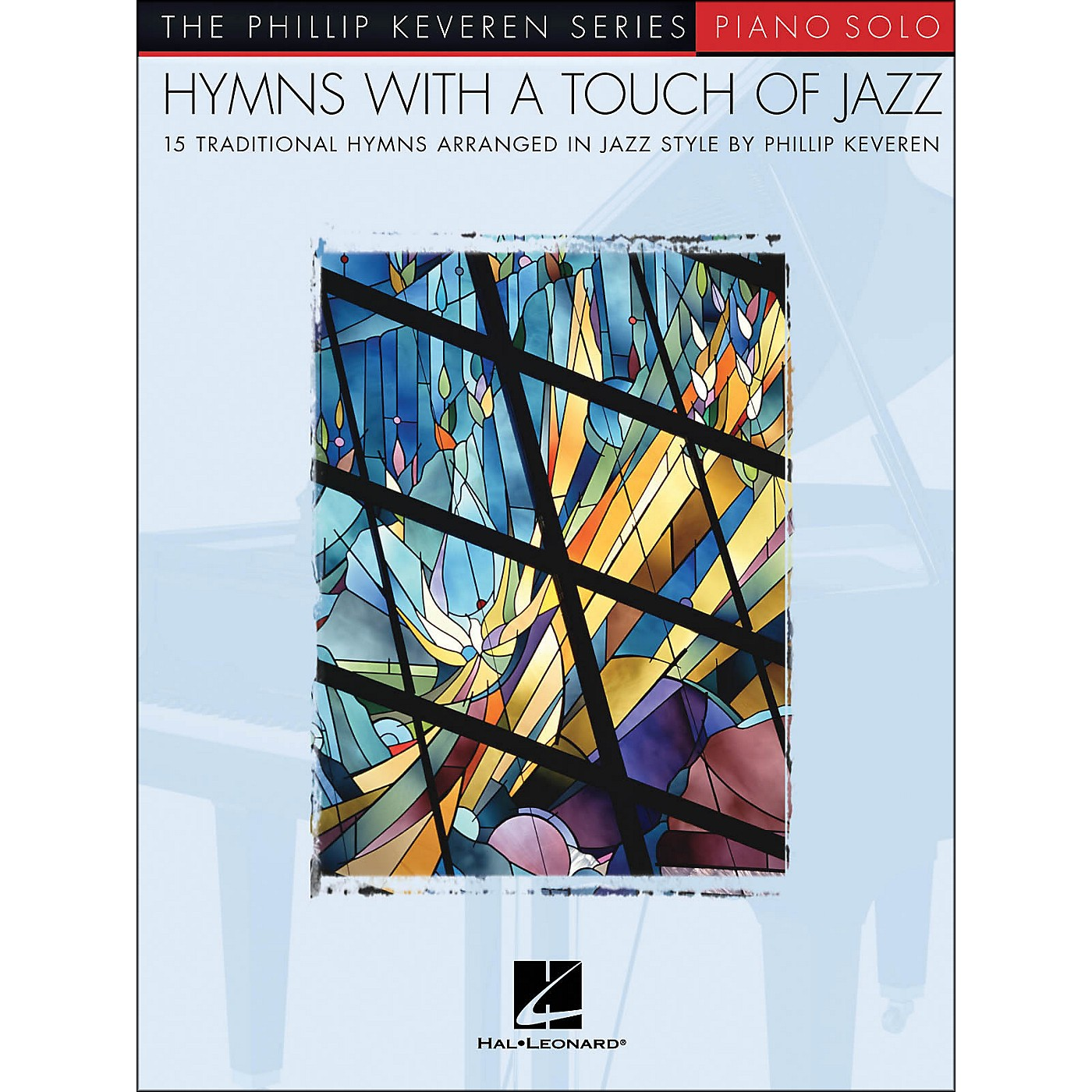 Hal Leonard Hymns with A Touch Of Jazz - Piano Solo - Phillip Keveren Series thumbnail