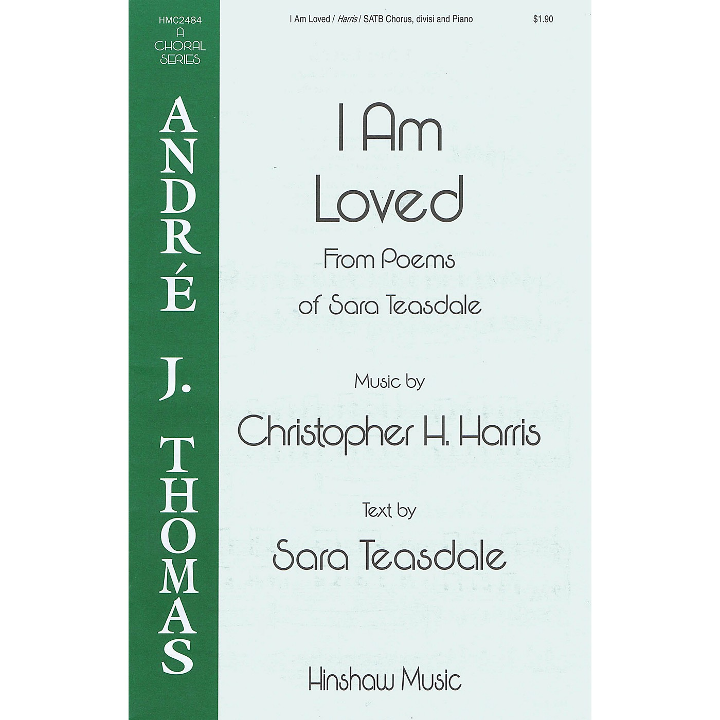 Hinshaw Music I Am Loved SATB Divisi composed by Christopher H. Harris thumbnail