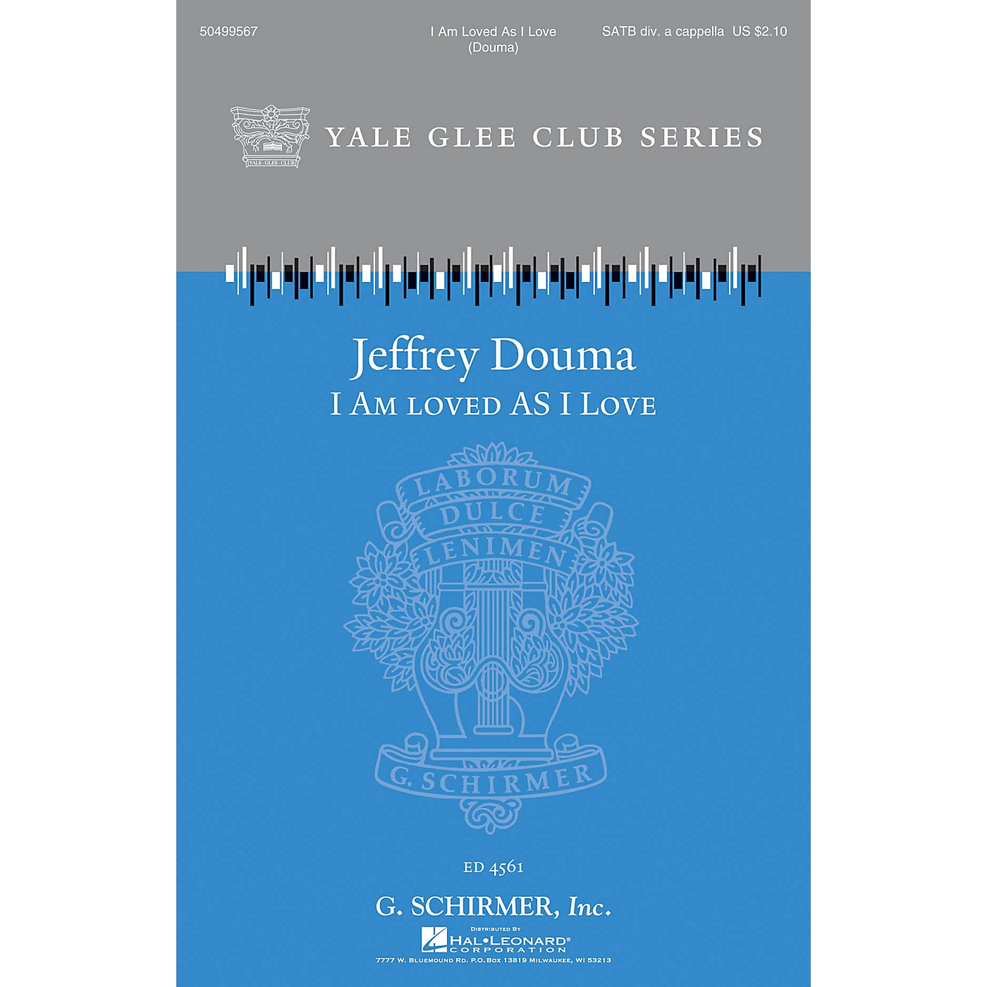 G. Schirmer I Am Loved as I Love (Yale Glee Club Series) SATB a cappella arranged by Jeffrey Douma thumbnail