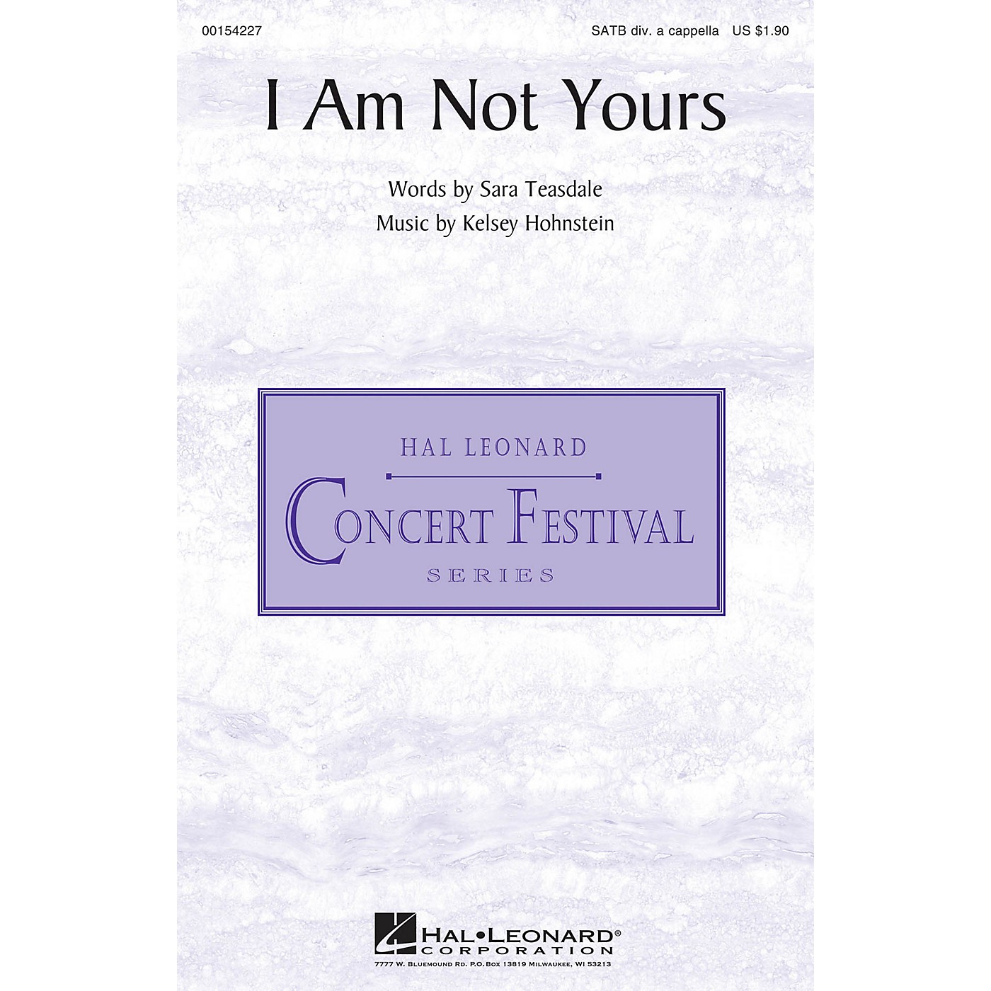 Hal Leonard I Am Not Yours SATB DV A Cappella composed by Kelsey Hohnstein thumbnail