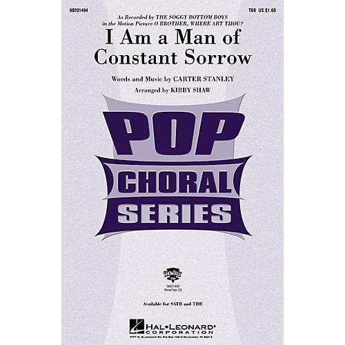 Hal Leonard I Am a Man of Constant Sorrow (from O Brother, Where Art Thou?) TBB arranged by Kirby Shaw thumbnail
