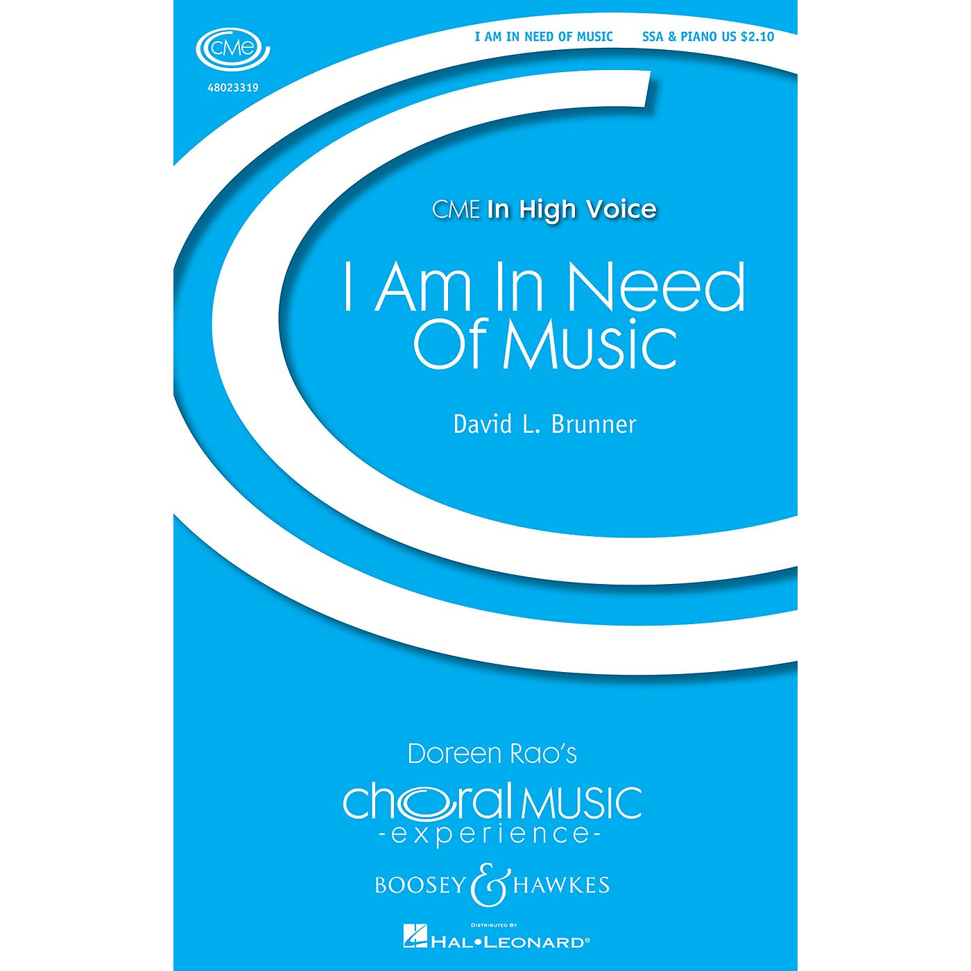 Boosey and Hawkes I Am in Need of Music (CME In High Voice) SSA composed by David Brunner thumbnail