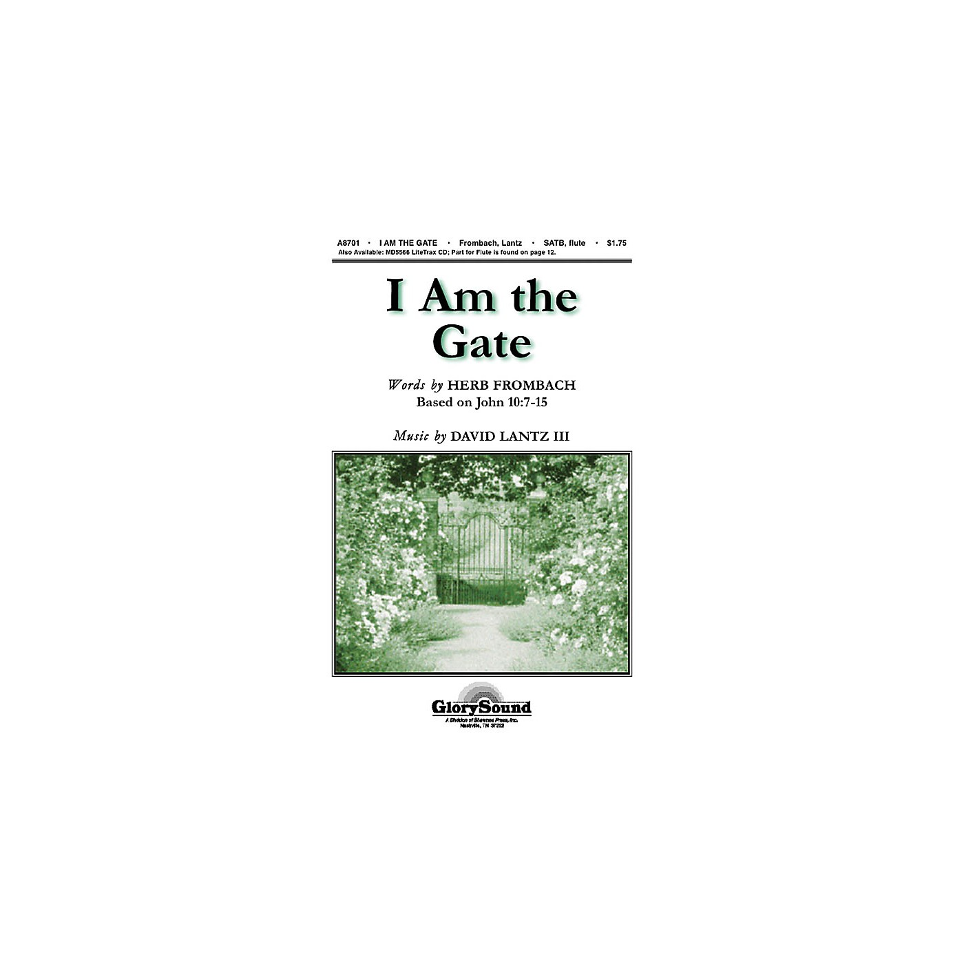 Shawnee Press I Am the Gate SATB composed by Herb Frombach thumbnail
