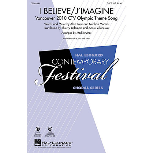 Hal Leonard I Believe/J'Imagine (Vancouver 2010 CTV Olympic Theme Song) ShowTrax CD Arranged by Mark Brymer thumbnail