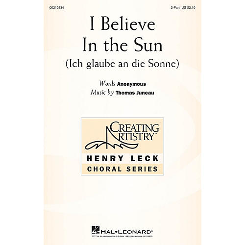 Hal Leonard I Believe in the Sun (Ich glaube an die Sonne) 2-Part composed by Thomas Juneau thumbnail