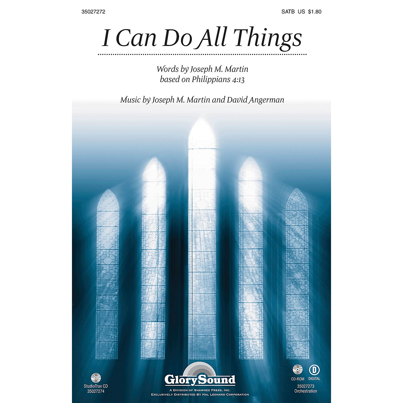 Shawnee Press I Can Do All Things ORCHESTRATION ON CD-ROM Composed by Joseph M. Martin thumbnail