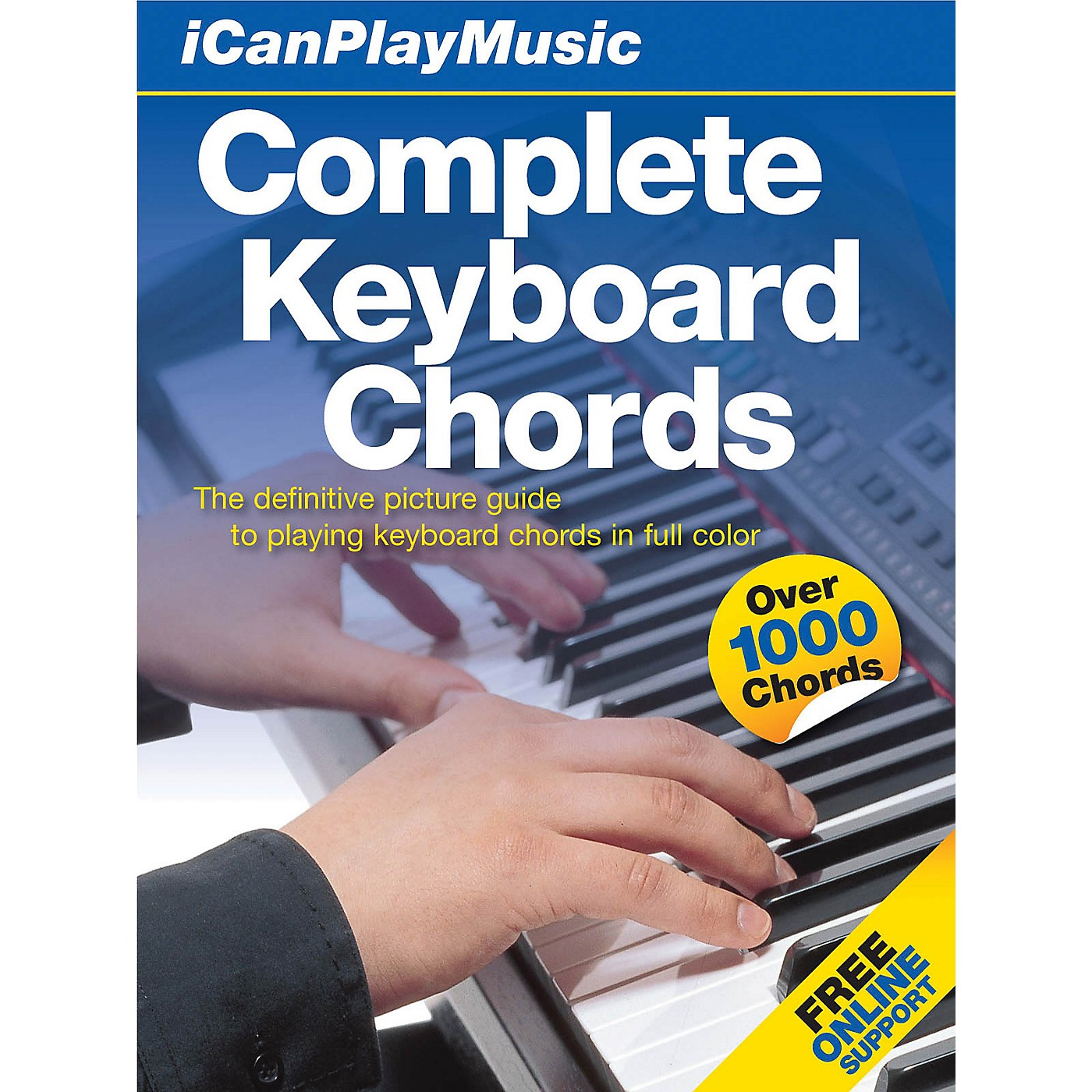 Music Sales I Can Play Music: Complete Keyboard Chords Music Sales America Series Hardcover Written by Various thumbnail