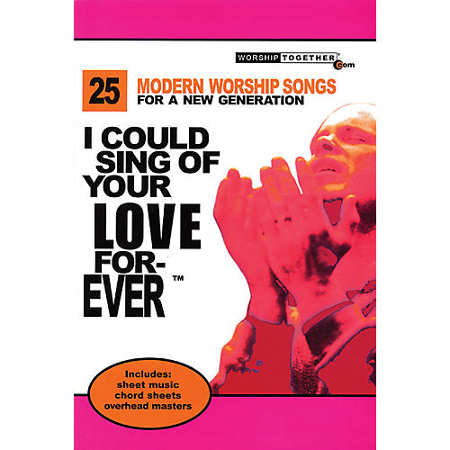 Worship Together I Could Sing of Your Love Forever Sacred Folio Series thumbnail