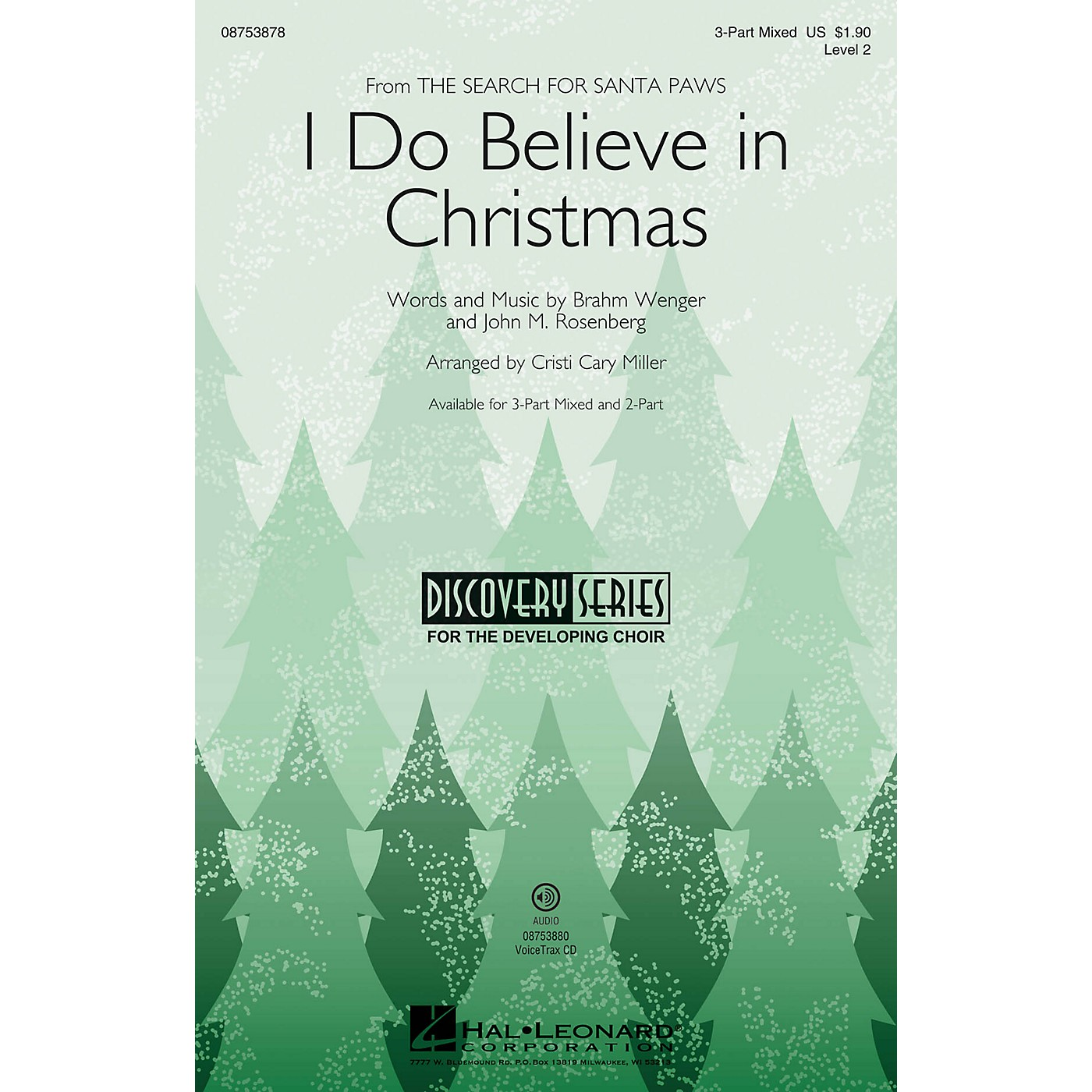 Hal Leonard I Do Believe in Christmas (Discovery Level 2) 3-Part Mixed arranged by Cristi Cary Miller thumbnail