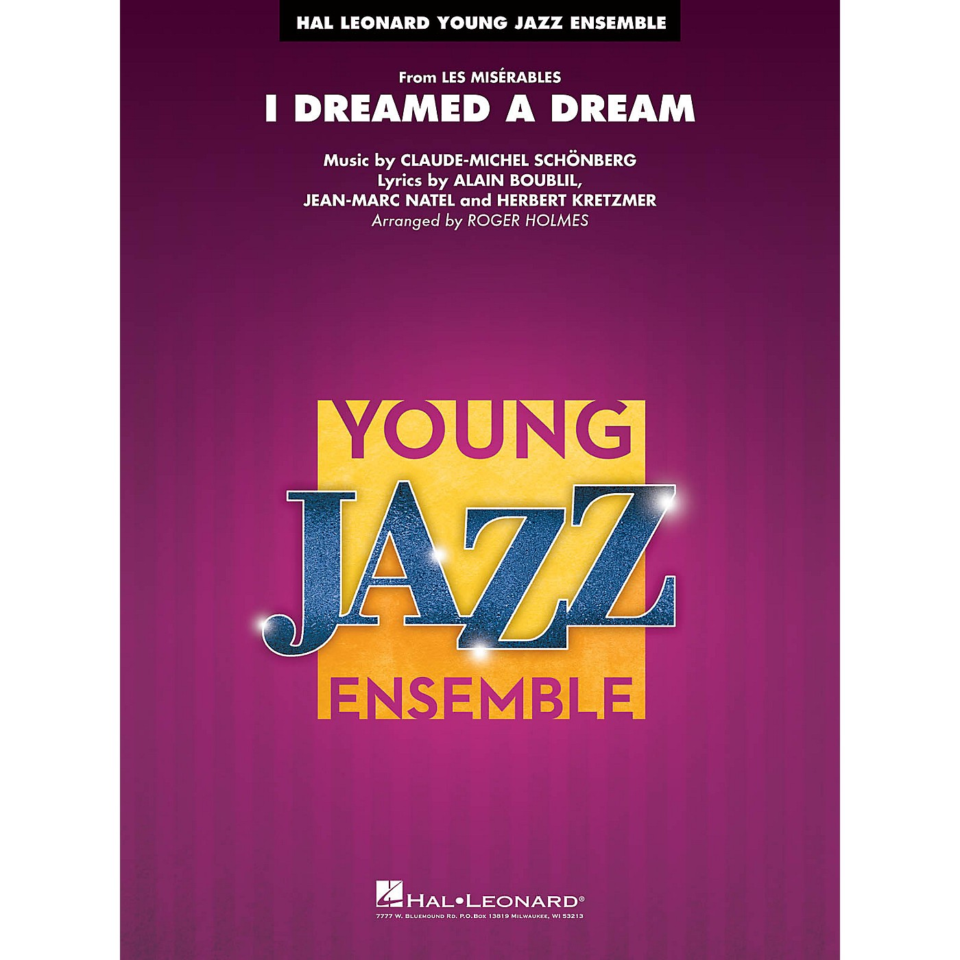 Hal Leonard I Dreamed a Dream (from Les Misérables) Jazz Band Level 3 Arranged by Roger Holmes thumbnail