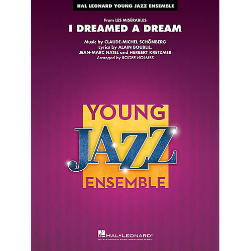 Hal Leonard I Dreamed a Dream (from Les Misérables) Jazz Band Level 3 Arranged by Roger Holmes thumbnail