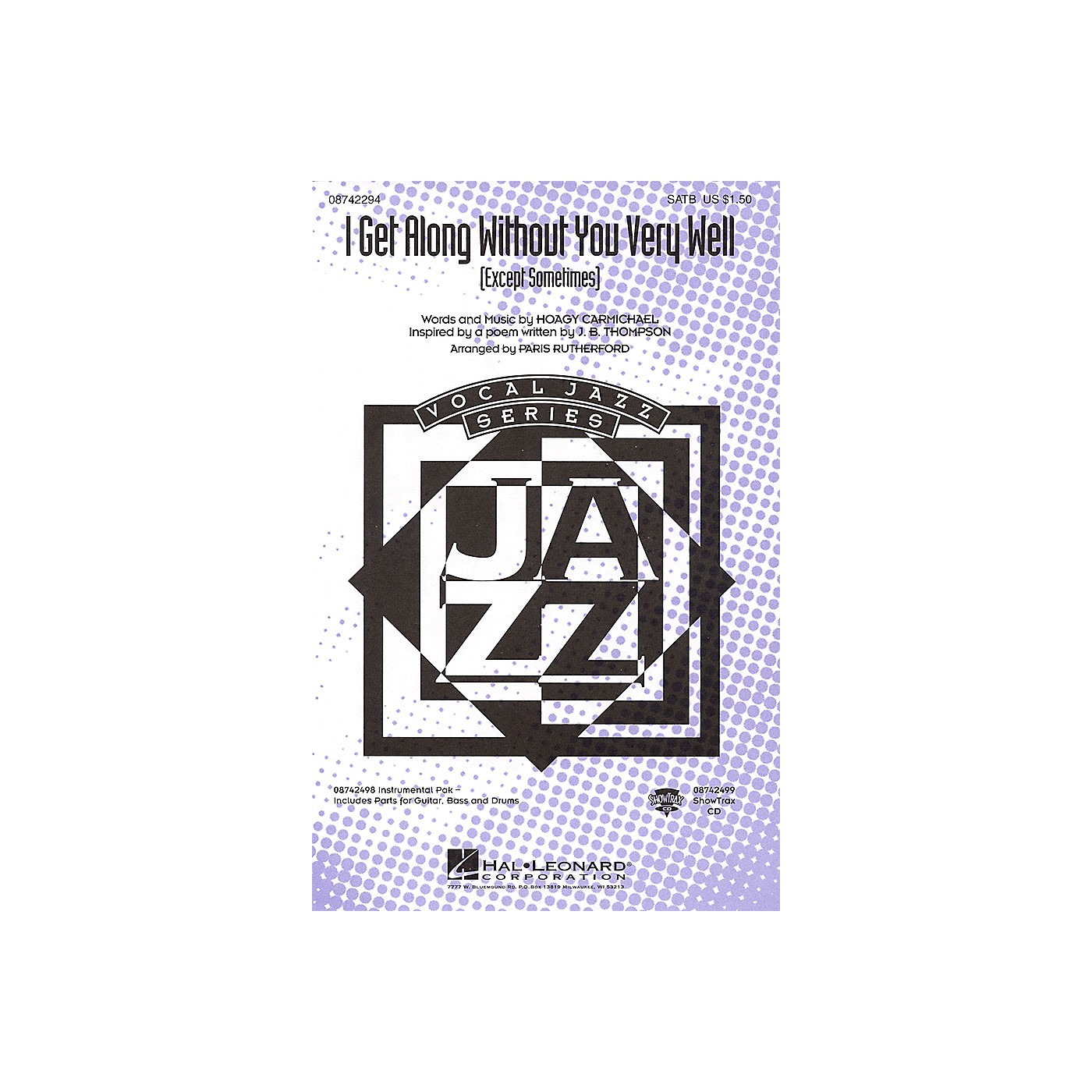 Hal Leonard I Get Along Without You Very Well (Except Sometimes) SATB arranged by Paris Rutherford thumbnail