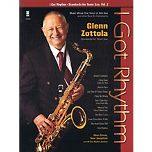 Music Minus One I Got Rhythm - Standards for Tenor Sax, Vol. 2 Music Minus One Series Book with CD by Glenn Zottola