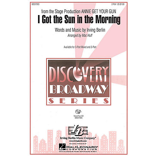 Hal Leonard I Got The Sun In Morning 2part Arranged By Mac Huff: Unforgettable Sheet Music Irving Berlin At Alzheimers-prions.com