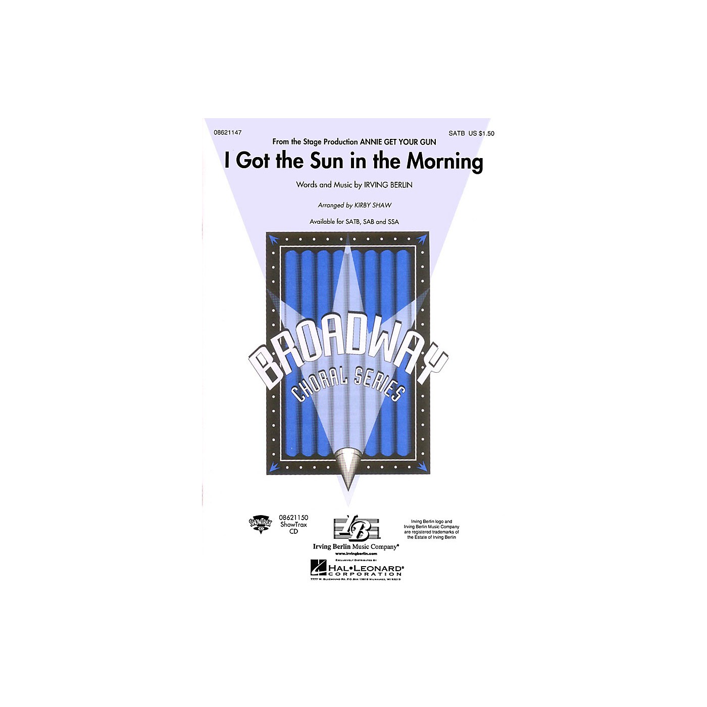 Hal Leonard I Got the Sun in the Morning (from Annie Get Your Gun) SATB arranged by Kirby Shaw thumbnail