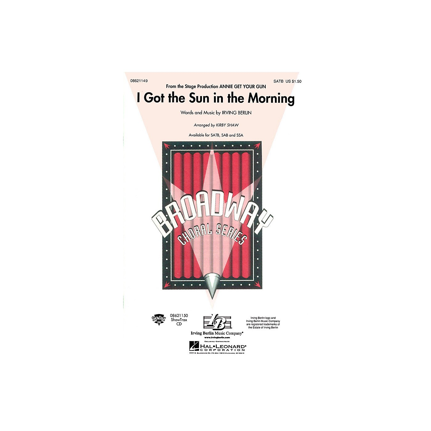 Hal Leonard I Got the Sun in the Morning (from Annie Get Your Gun) SSA arranged by Kirby Shaw thumbnail