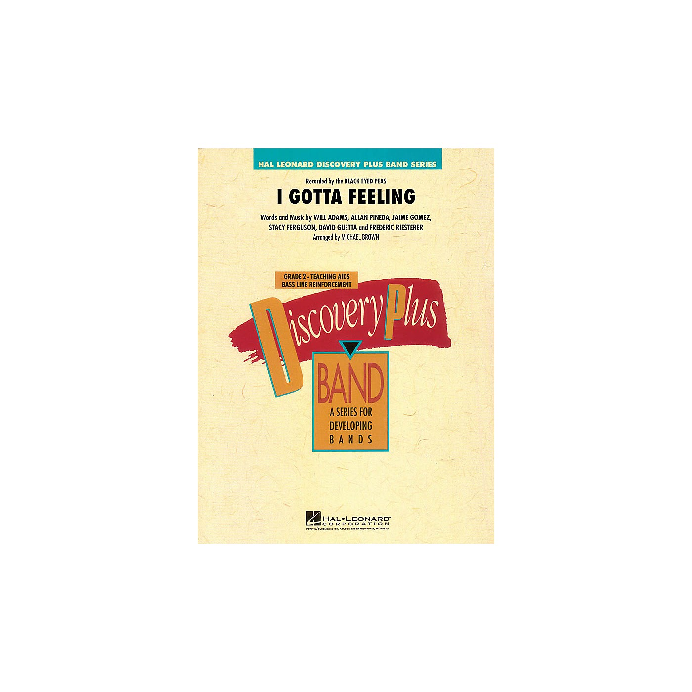 Hal Leonard I Gotta Feeling - Discovery Plus Band Level 2 arranged by Michael Brown thumbnail