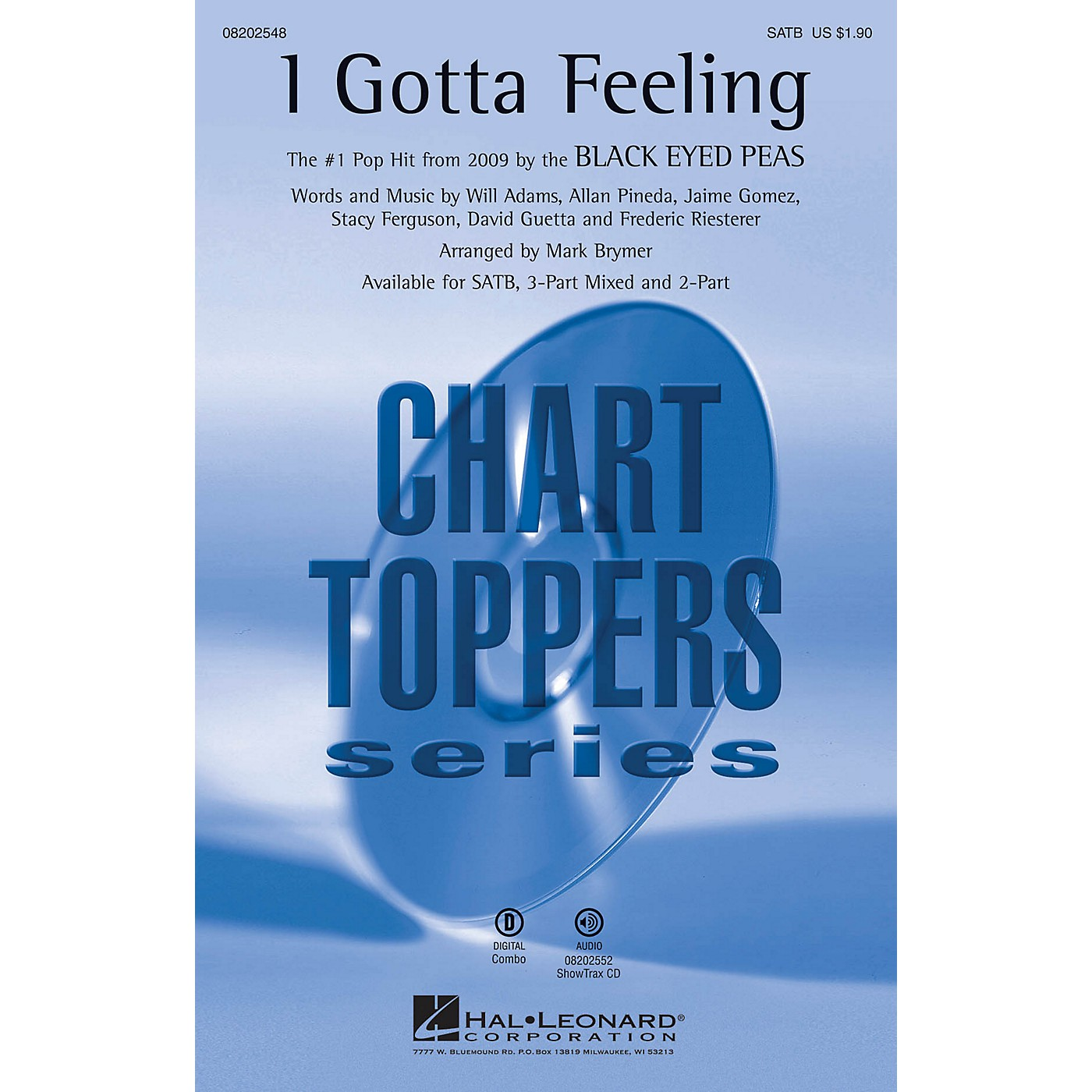 Hal Leonard I Gotta Feeling ShowTrax CD by Black Eyed Peas Arranged by Mark Brymer thumbnail