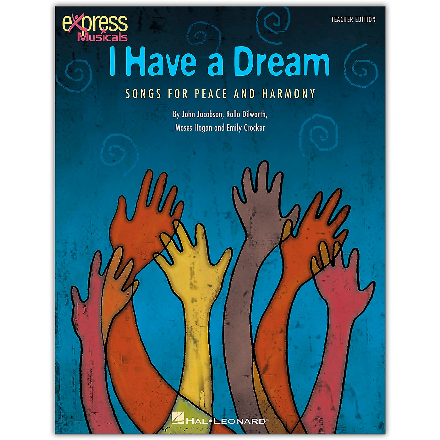 Hal Leonard I Have A Dream - Songs for Peace and Harmony Classroom Kit thumbnail