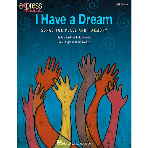 Hal Leonard I Have A Dream - Songs for Peace and Harmony ShowTrax CD thumbnail