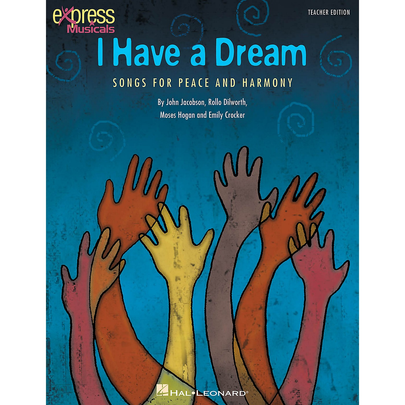 Hal Leonard I Have a Dream (Songs for Peace and Harmony) singer 20 pak Composed by John Jacobson thumbnail
