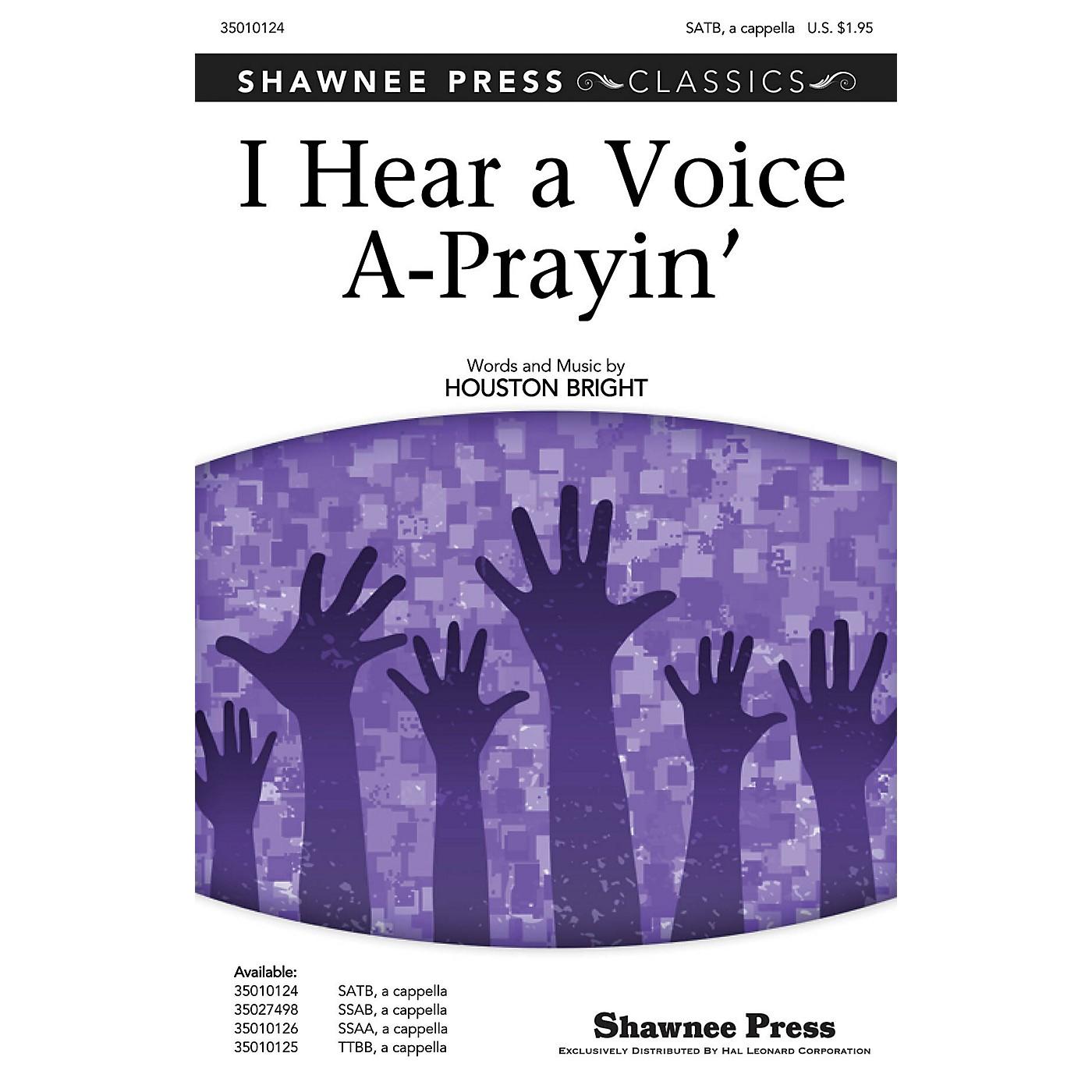 Shawnee Press I Hear a Voice A-Prayin' SATB a cappella composed by Houston Bright thumbnail