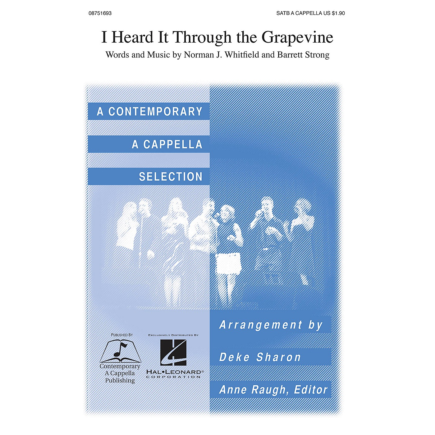 Contemporary A Cappella Publishing I Heard It Through the Grapevine SATB a cappella by Marvin Gaye arranged by Deke Sharon thumbnail