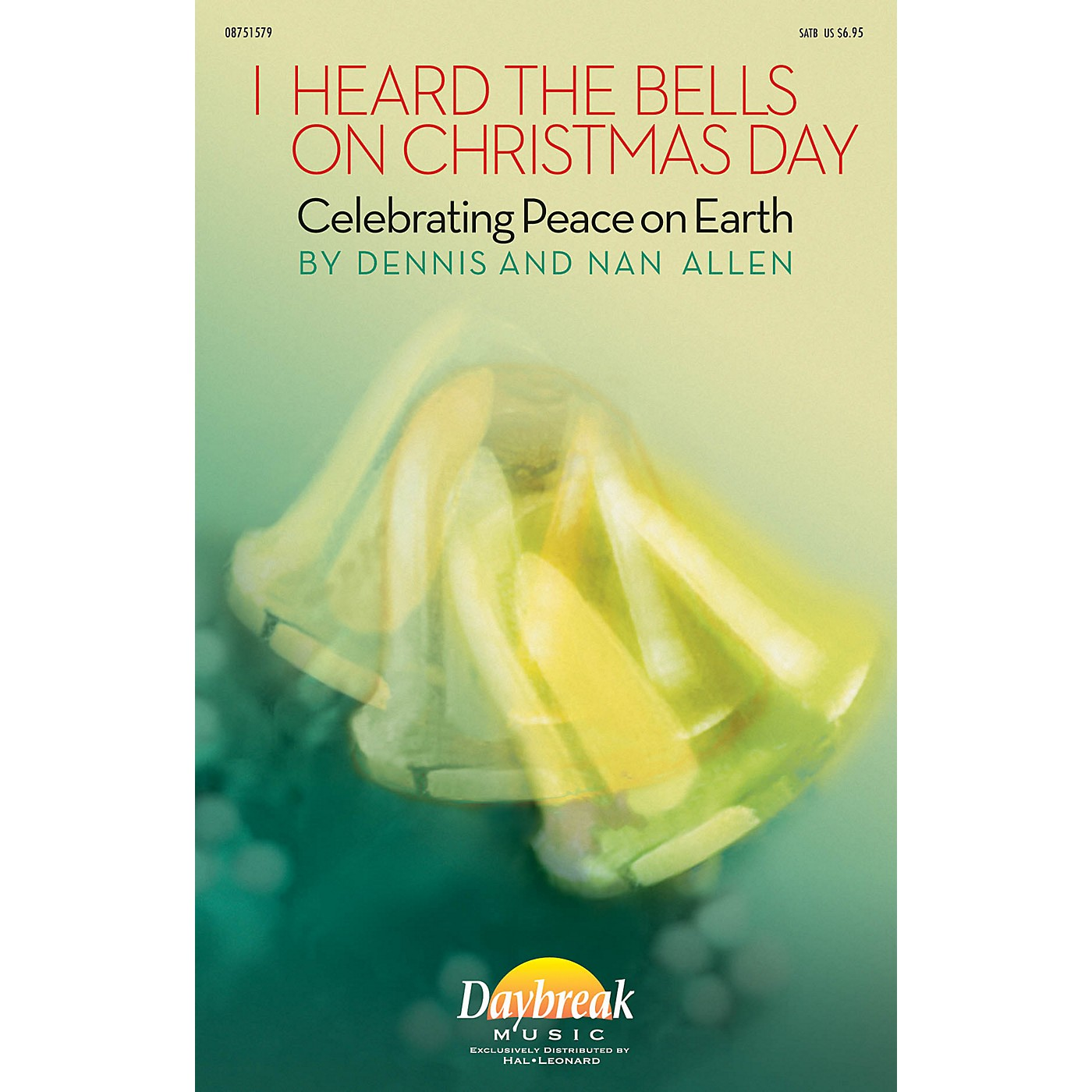 Daybreak Music I Heard the Bells on Christmas Day (Celebrating Peace on Earth) SATB composed by Dennis Allen thumbnail