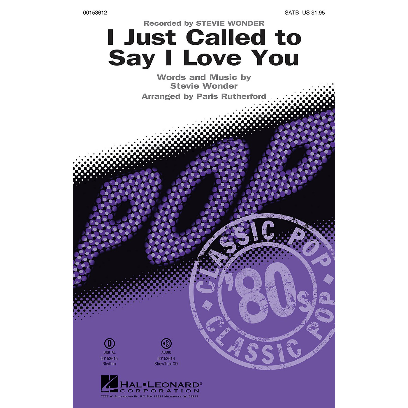 Hal Leonard I Just Called to Say I Love You SATB by Stevie Wonder arranged by Paris Rutherford thumbnail