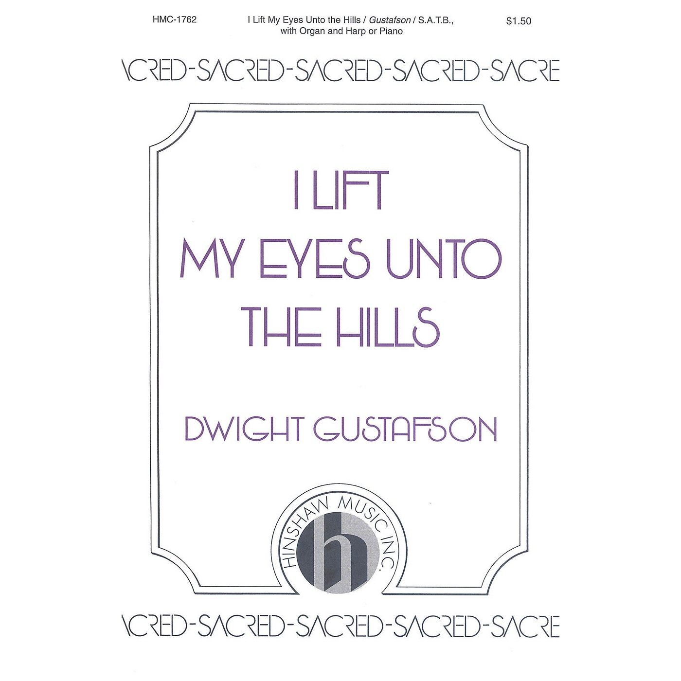 Hinshaw Music I Lift My Eyes unto the Hills SATB composed by Dwight Gustafson thumbnail
