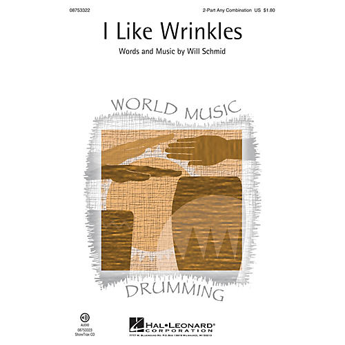 Hal Leonard I Like Wrinkles ShowTrax CD Composed by Will Schmid thumbnail
