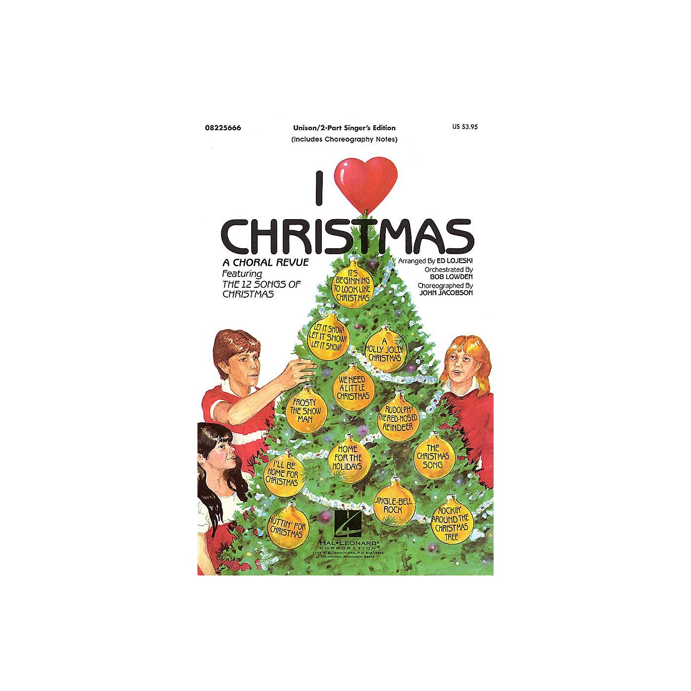 Hal Leonard I Love Christmas (Feature Medley) 2-Part Score Arranged by Ed Lojeski thumbnail