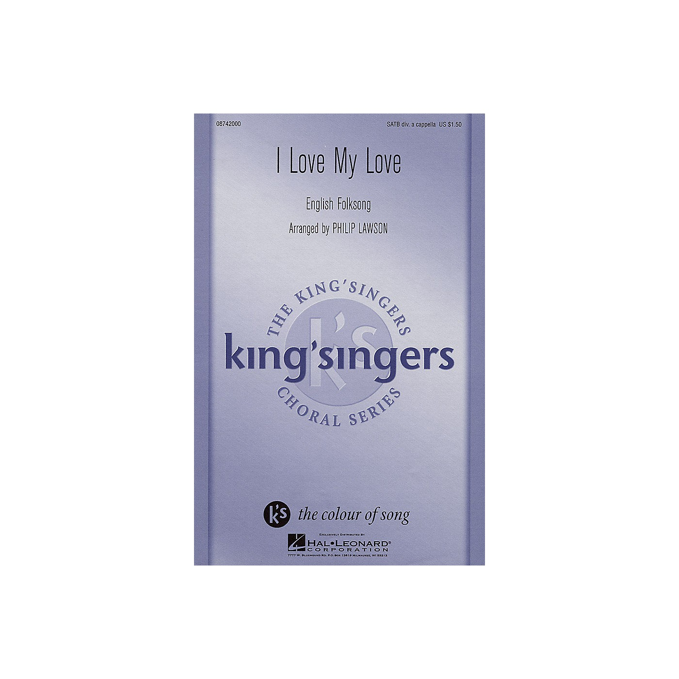Hal Leonard I Love My Love SATB DV A Cappella by The King's Singers arranged by Philip Lawson thumbnail