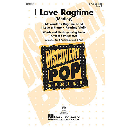 Hal Leonard I Love Ragtime (Medley Discovery Level 2) 2-Part arranged by Mac Huff thumbnail