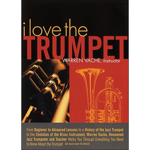 Hal Leonard I Love The Trumpet - Warren Vache, Instructor thumbnail