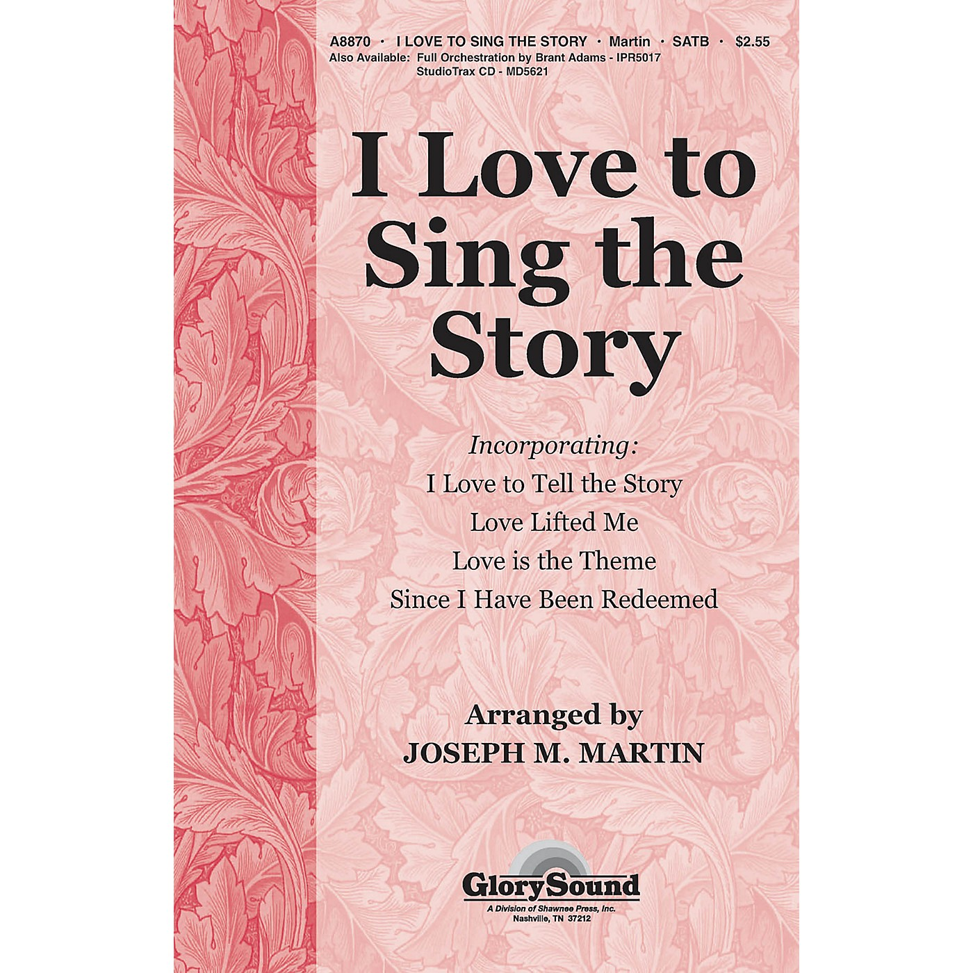 Shawnee Press I Love To Sing The Story (Orchestration for 35010218) ORCHESTRATION ON CD-ROM by Joseph M. Martin thumbnail