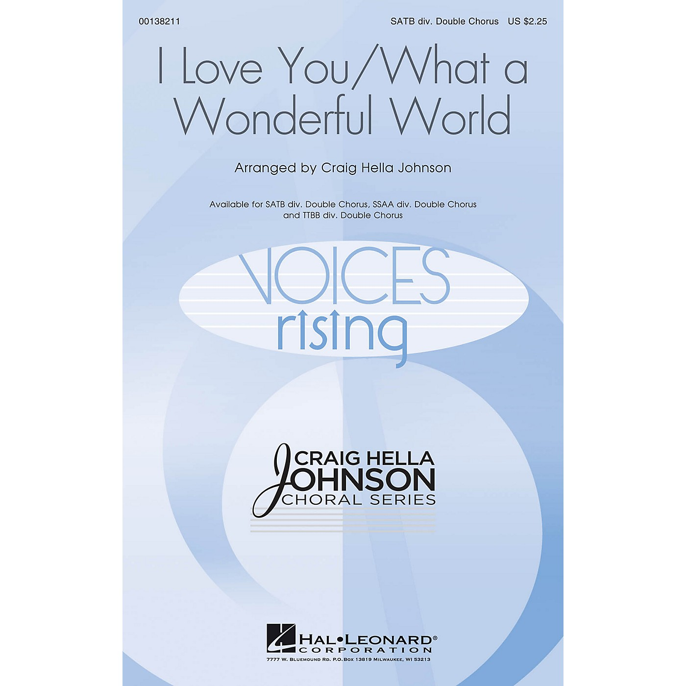 Hal Leonard I Love You/What a Wonderful World TTBB DOUBLE DIVISI by Conspirare Arranged by Craig Hella Johnson thumbnail