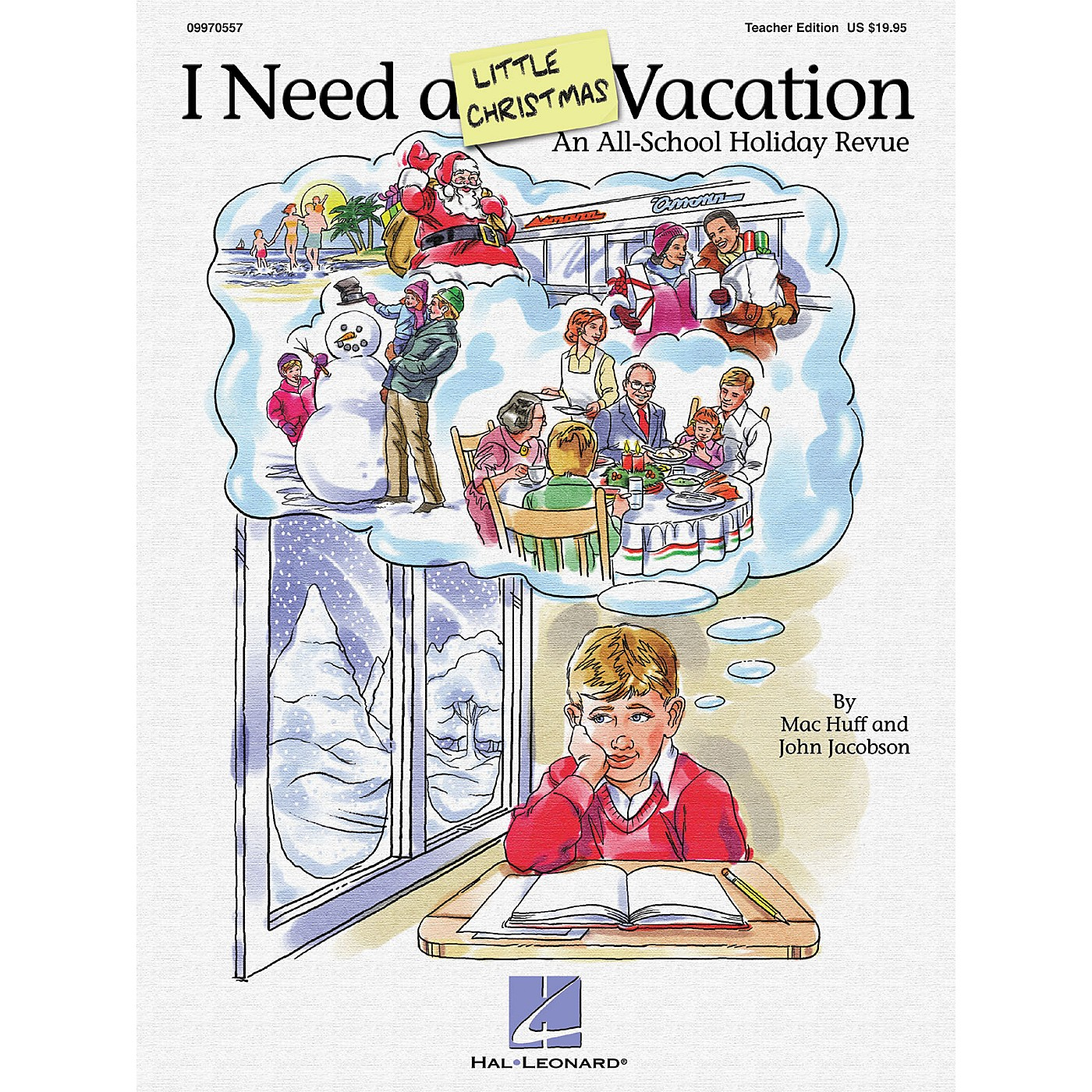 Hal Leonard I Need A Little Christmas Vacation (All School Holiday Revue) PREV CD Composed by John Jacobson, Mac Huff thumbnail