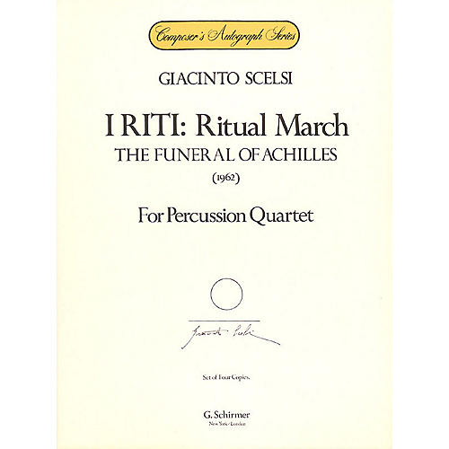 G. Schirmer I Riti: Ritual March - The Funeral of Achilles Percussion Series Composed by Giacinto Scelsi thumbnail