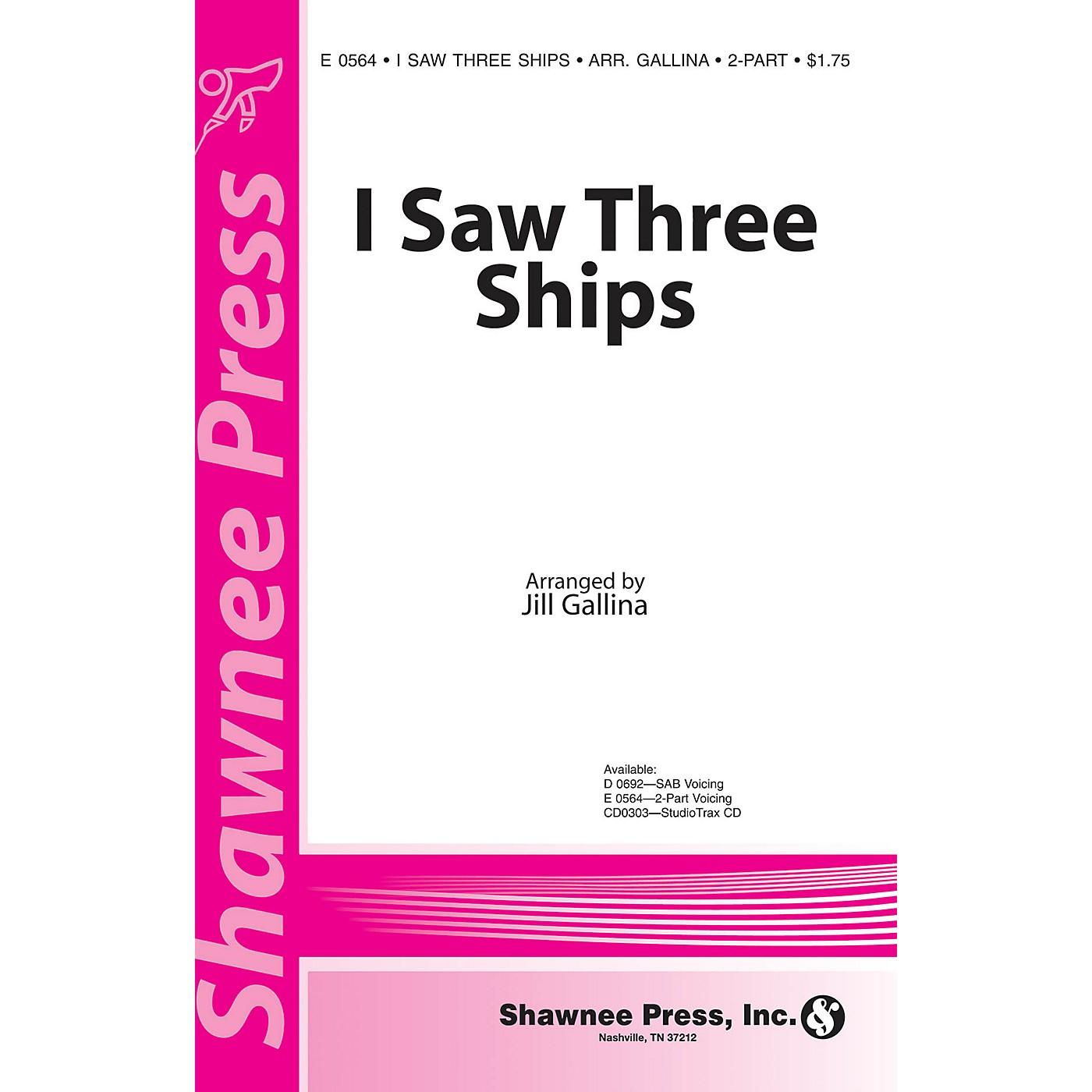 Shawnee Press I Saw Three Ships 2-Part arranged by Jill Gallina thumbnail
