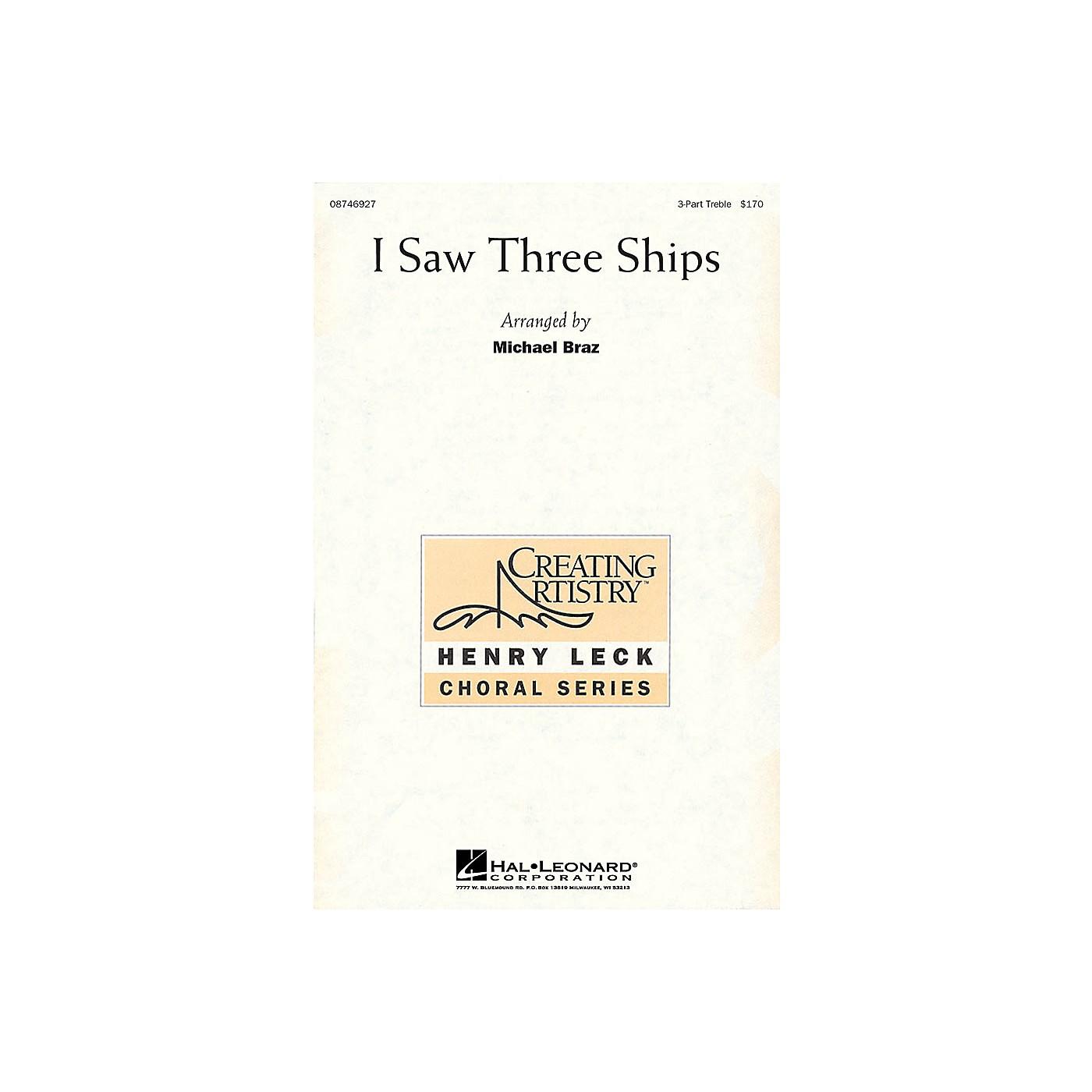 Hal Leonard I Saw Three Ships 3 Part Treble arranged by Michael Braz thumbnail