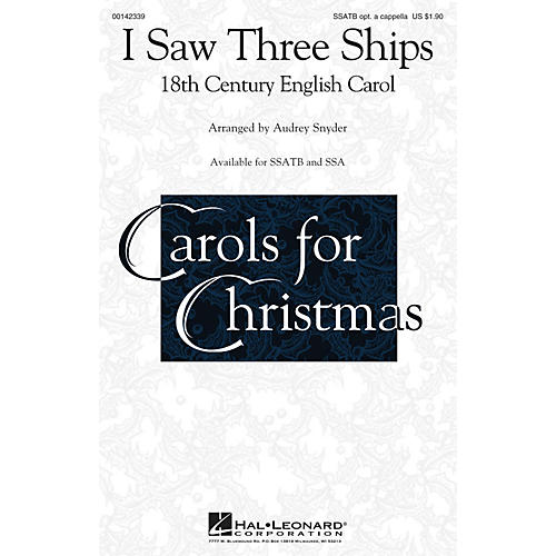 Hal Leonard I Saw Three Ships SSATB OPTIONAL A CAPPELLA arranged by Audrey Snyder thumbnail