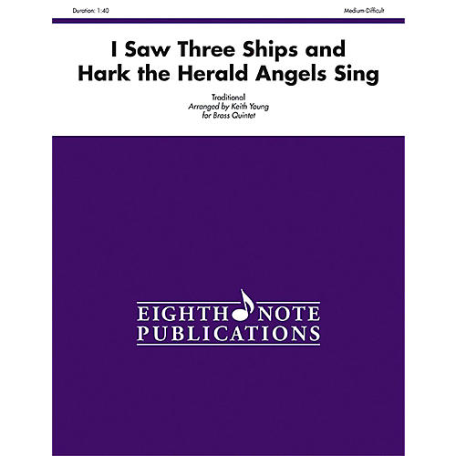 Alfred I Saw Three Ships and Hark the Herald Angels Sing Brass Quintet Score & Parts thumbnail