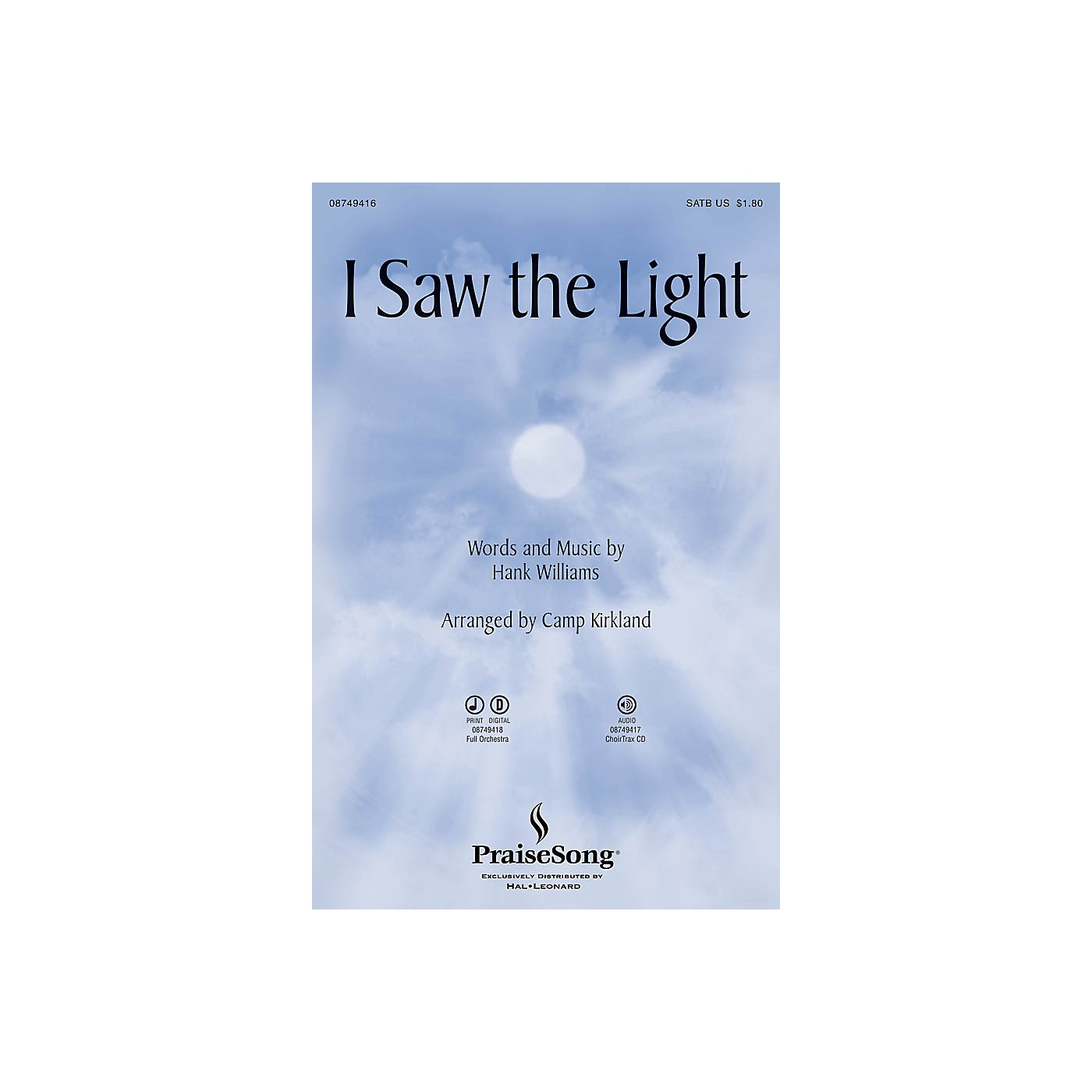 PraiseSong I Saw the Light SATB arranged by Camp Kirkland thumbnail