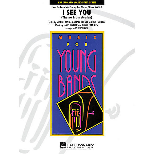 Hal Leonard I See You (Theme from Avatar) - Young Concert Band Level 3 by Johnnie Vinson thumbnail