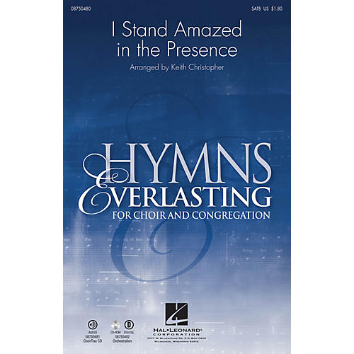 Hal Leonard I Stand Amazed in the Presence CHOIRTRAX CD Arranged by Keith Christopher thumbnail
