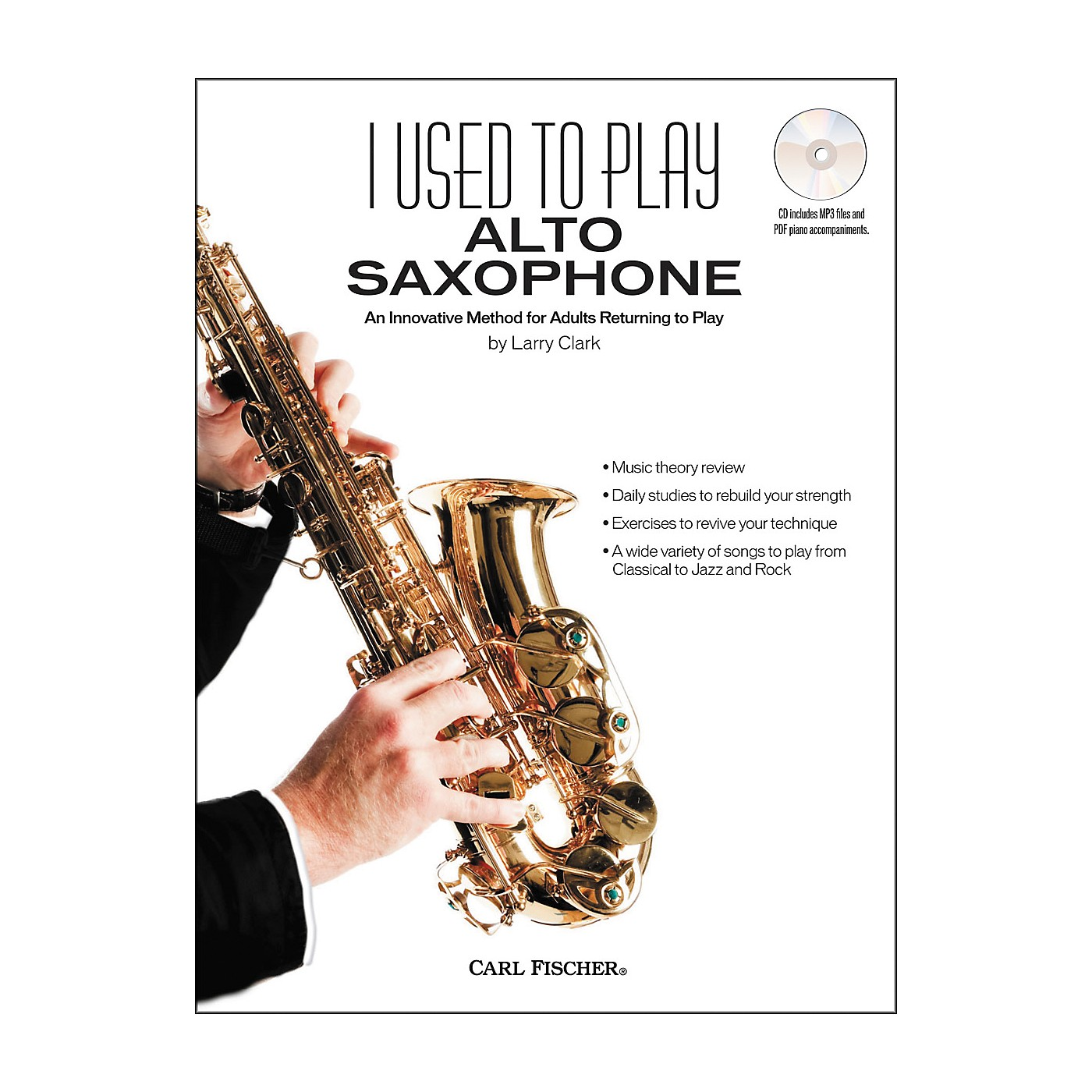Carl Fischer I Used to Play Alto Sax Book/CD thumbnail