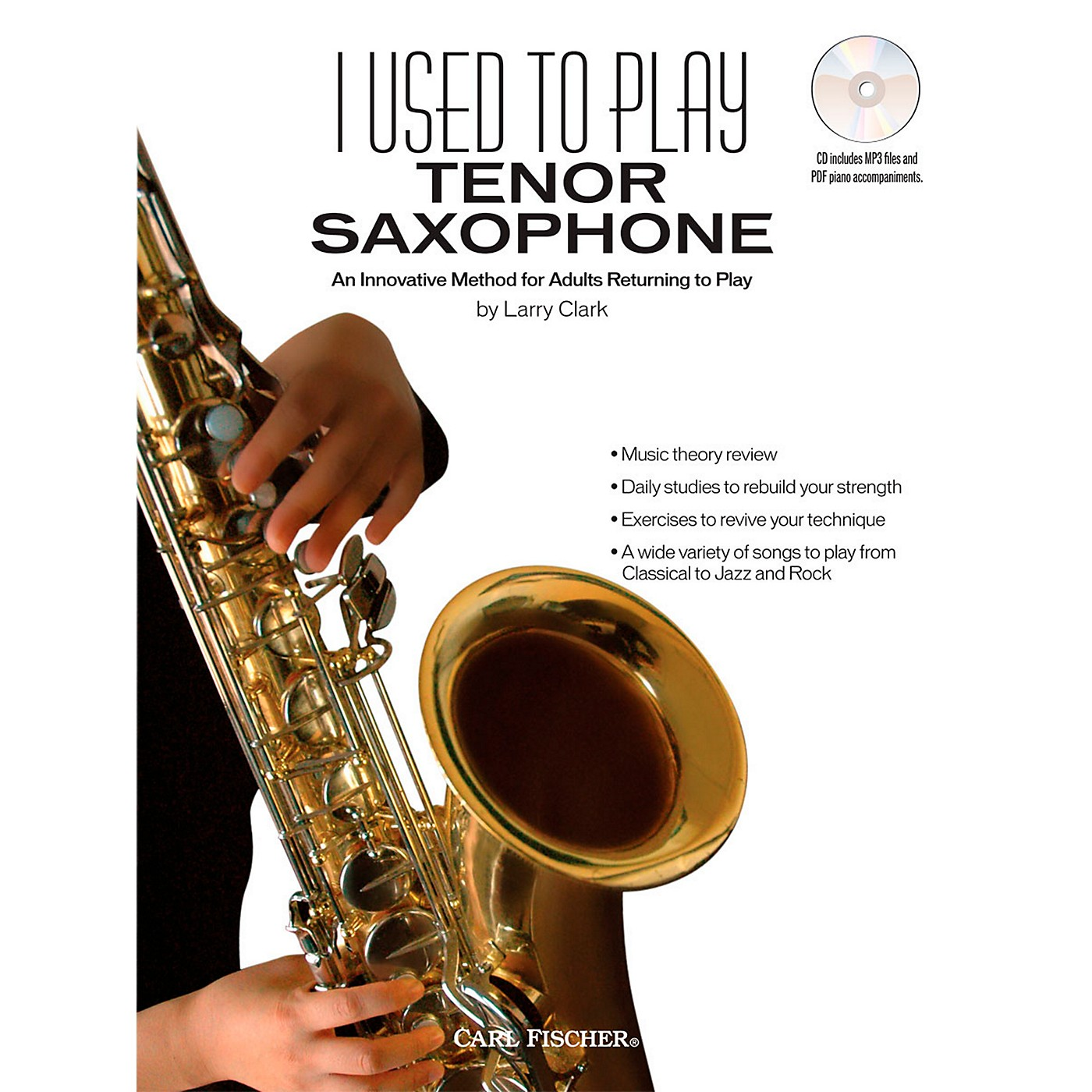 Carl Fischer I Used to Play Tenor Sax (Book + CD) thumbnail