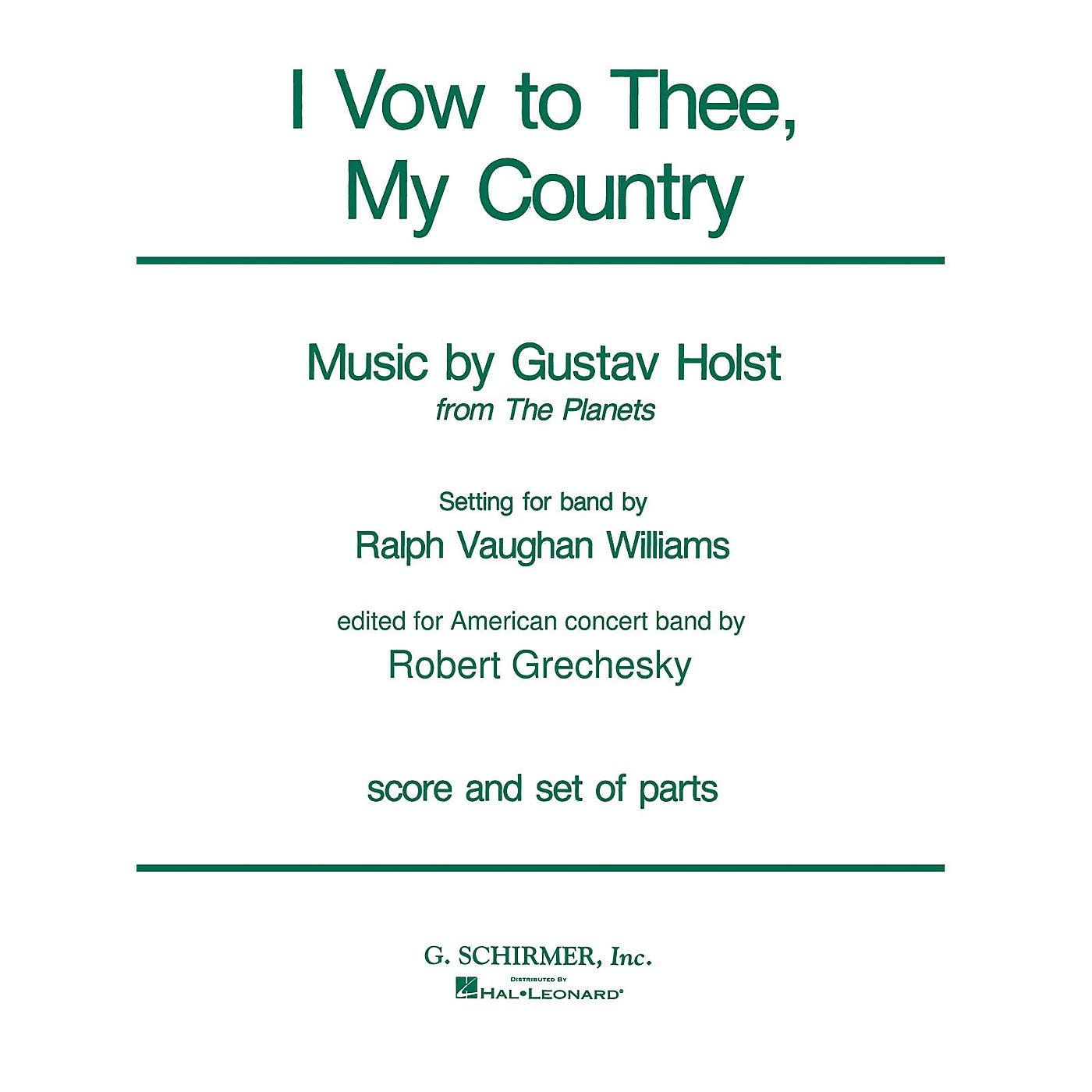 G. Schirmer I Vow to Thee, My Country (Score and Parts) Concert Band Level 4-5 Composed by Gustav Holst thumbnail