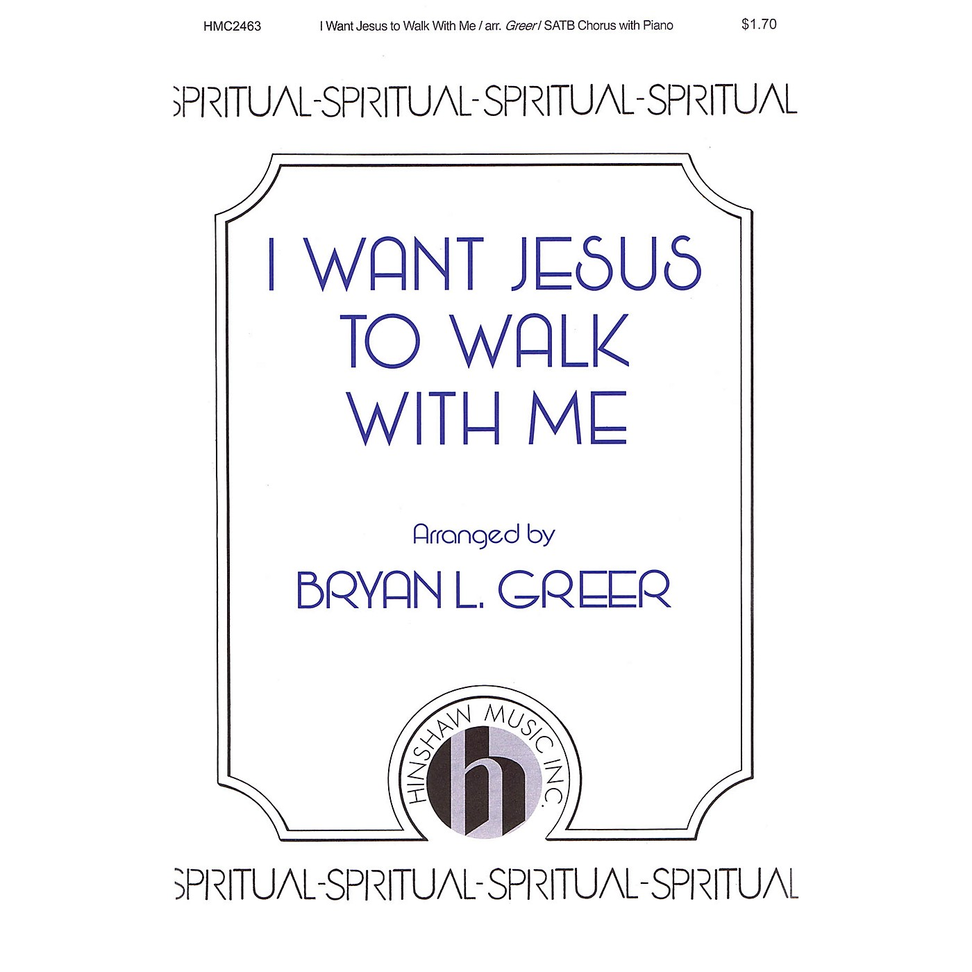 Hinshaw Music I Want Jesus to Walk with Me SATB arranged by Bryan L. Greer thumbnail